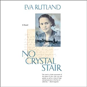 No Crystal Stair | [Eva Rutland]