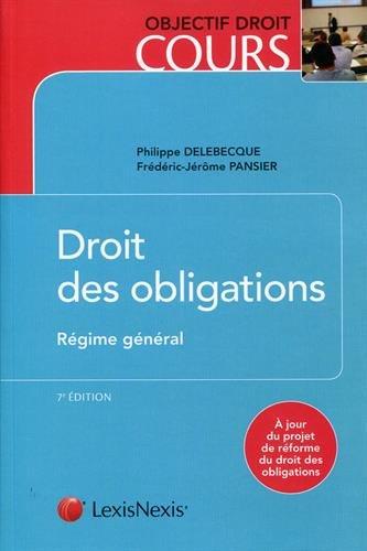 droit des obligations ; régime général (7e édition)