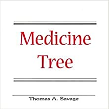 Medicine Tree Audiobook by Thomas Savage Narrated by Tim Boudreau