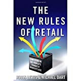 img - for The New Rules of Retail: Competing in the World's Toughest Marketplace [Hardcover] [2010] Robin Lewis, Michael Dart book / textbook / text book