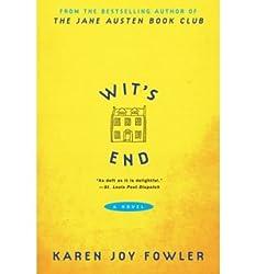 [Wit's End [ WIT'S END ] By Fowler, Karen Joy ( Author )Apr-01-2009 Paperback