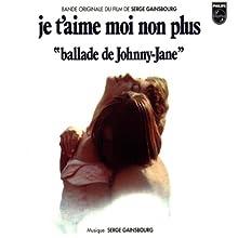 "Je t'aime moi non plus - ""Ballade de Johnny-Jane"""