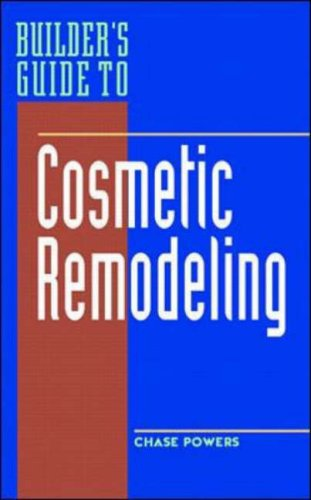 Builder's Guide to Cosmetic Remodeling