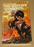 The Warlock Wandering (0441873626) by Stasheff, Christopher