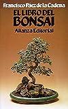 img - for El libro del bonsai / The Book of Bonsai (Spanish Edition) book / textbook / text book