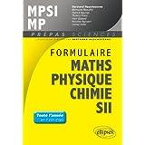 Formulaire Mathematiques Physique Chimie Sii-Mpsi-Mp