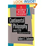 Continental Philosophy since 1750: The Rise and Fall of the Self (A History of Western Philosophy, Vol. 7)