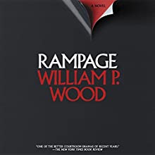 Rampage Audiobook by William P. Wood Narrated by John McLain