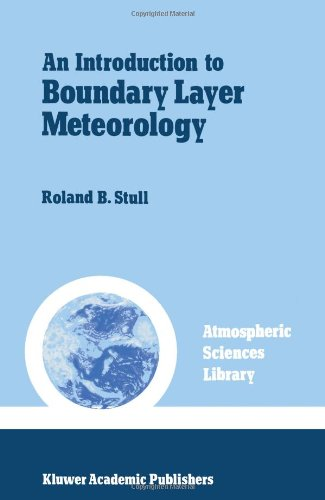 An Introduction to Boundary Layer Meteorology...