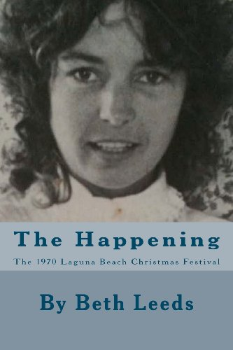 The Happening: The 1970 Laguna Beach Christmas Festival