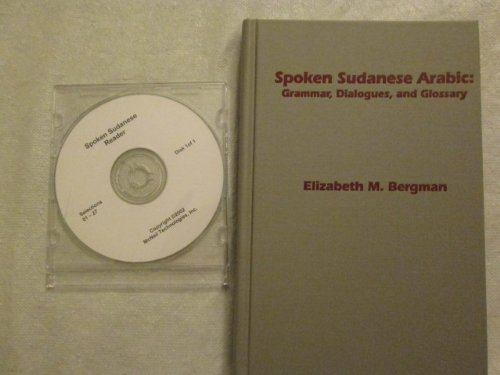 Spoken Sudanese Arabic: Grammar, Dialogues, and Glossary