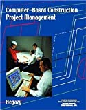 img - for Computer-Based Construction Project Management [Paperback] [2001] Tarek Hegazy book / textbook / text book