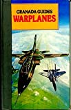 Warplanes (Granada guides) (0246115653) by Gunston, Bill