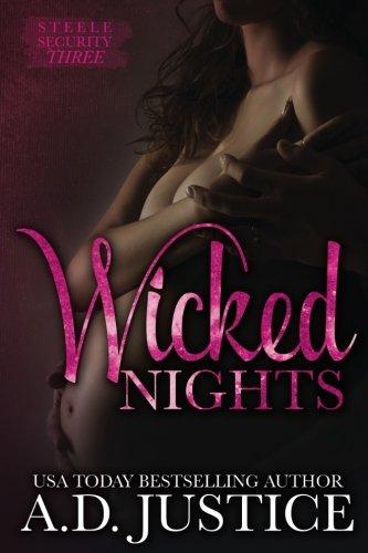 Wicked Nights (Steele Security) (Volume 3)