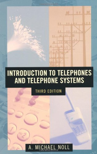 Introduction to Telephones and Telephone Systems Third...