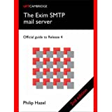 The Exim SMTP Mail Server: Official Guide for Release 4by Philip Hazel