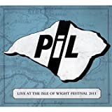 Live At The Isle Of Wight Festival 2011 Public Image Limited