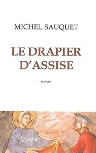 Le drapier d\'Assise par Michel Sauquet
