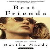 Best Friends: A Novel | [Martha Moody]