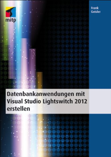 Datenbankanwendungen mit Visual Studio Lightswitch 2012 erstellen