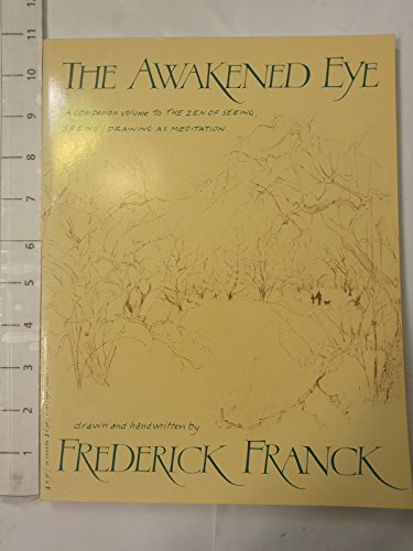 The Awakened Eye, Franck, Frederick