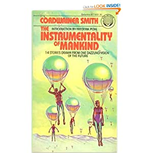 The Instrumentality of Mankind by Cordwainer Smith and Michael Herring