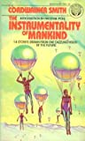 The Instrumentality of Mankind (0345277163) by Cordwainer Smith