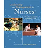 img - for [ Leadership and Management for Nurses: Core Competencies for Quality Care[ LEADERSHIP AND MANAGEMENT FOR NURSES: CORE COMPETENCIES FOR QUALITY CARE ] By Finkelman, Anita Ward ( Author )Feb-25-2011 Paperback book / textbook / text book