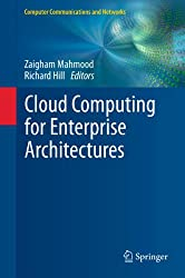 Cloud Computing for Enterprise Architectures (Computer Communications and Networks)