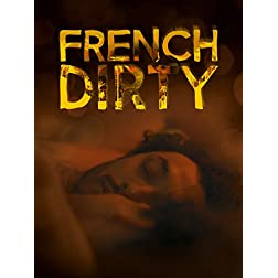 French Dirty - Special Edition