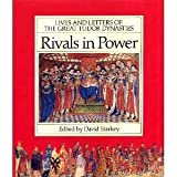 Rivals in Power (0333514521) by Starkey, David