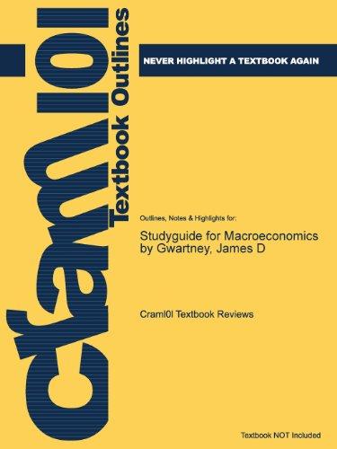 Studyguide for Macroeconomics by Gwartney, James D