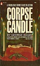 Corpse Candle by George Bagby
