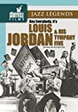 Hey Everybody It's Louis Jordan & His Tympany Five [DVD] [Import]