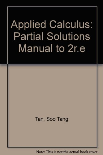 Applied Calculus: Partial Solutions Manual to 2r.e
