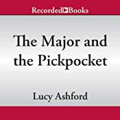 The Major and the Pickpocket | [Lucy Ashford]