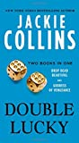 Double Lucky: Two Books in One: Drop Dead Beautiful and Goddess of Vengeance