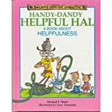 img - for Handy-Dandy Helpful Hal: A Book About Helpfulness (Building Christian Character) book / textbook / text book