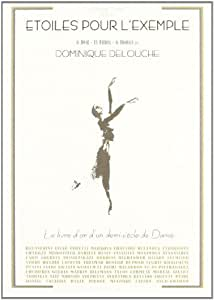 """""""Le Livre D'Or De La Danse Etoiles Pour L'Exemple"""""""