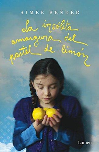 La Insólita Amargura Del Pastel De Limón descarga pdf epub mobi fb2