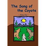 The Song Of The Coyote ~ Jimmy Clay