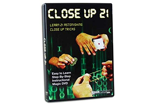 Close up 21 - Learn 21 Amazing Close-up Magic Tricks That You Can Do Anywhere, Anytime