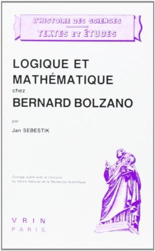 Logique et mathématique chez Bernard Bolzano