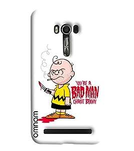 Omnam You Are Bad Man Charlie Brown Printed Designer Back Cover Case For Asus Zenfone Go