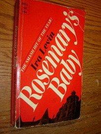 Rosemary's Baby by Ira Levin, Ira Levin