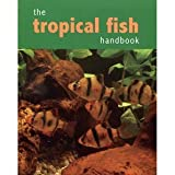 The Tropical fish Handbook David Goodwin