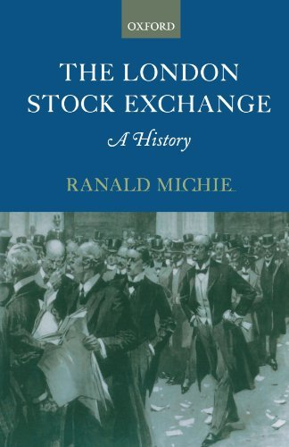 the-london-stock-exchange-a-history-by-ranald-c-michie-2001-06-28