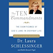 The Ten Commandments: The Significance of God's Laws in Everyday Life | [Laura Schlessinger, Rabbi Stewart Vogel]