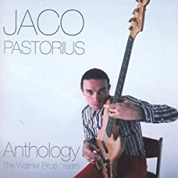Jaco Pastorius - Anthology: The Warner Bros.Years (Remastered) (2CD Deluxe Edition)