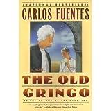 The Old Gringo (0060970634) by Fuentes, Carlos